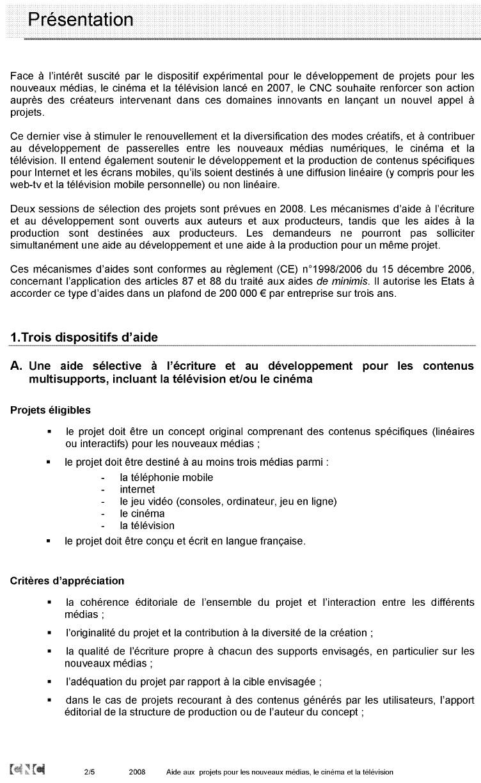 Annexe 11 Création d'une société de production de web documentaires et développement de la collection « Dans les coulisses…. » 2