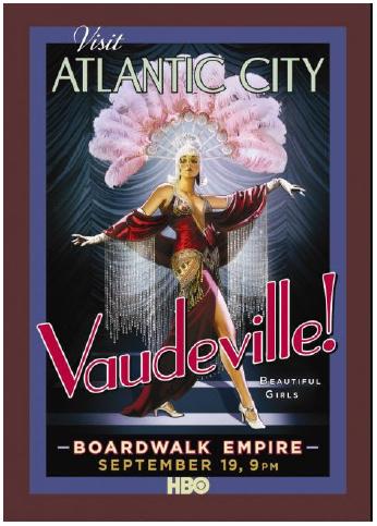 Illustration 5 Affiche de Boardwalk Empire Le thème choisi ici est le plaisir, les femmes et le luxe pendant l'âge d'or d'Atlantic City