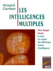 Approche théorique et pratique du travail d'Howard Gardner psychologue cognitiviste américain